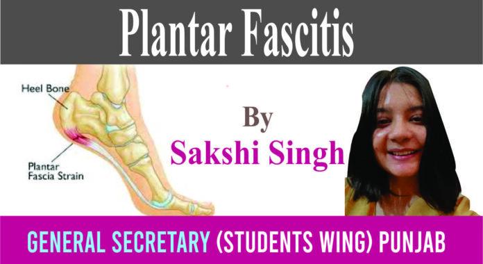 Plantar Facitis By Shakshi Singh